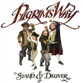 Pilgrims' Way - Stand and Deliver