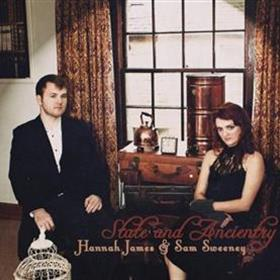 Hannah James & Sam Sweeney - State & Ancientry