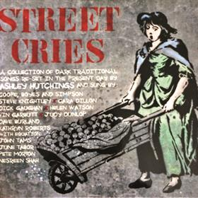 Ashley Hutchings - Street Cries