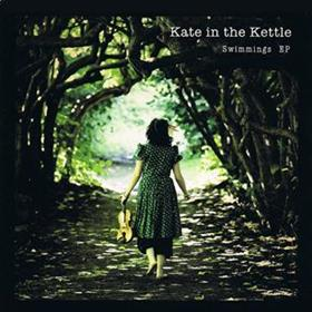 Swimmings - Kate In The Kettle
