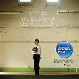 Sam Lee - The Ballad of George Collins