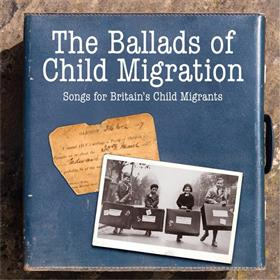 Various Artists - The Ballads of Child Migration