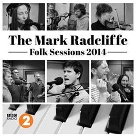 Various Artists - The Mark Radcliffe Folk Sessions 2014