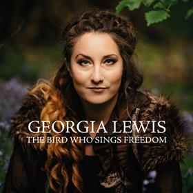 Georgia Lewis - The Bird Who Sings Freedom