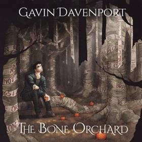 Gavin Davenport - The Bone Orchard