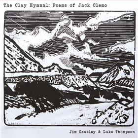 Jim Causley & Luke Thompson - The Clay Hymnal - Poems of Jack Clemo