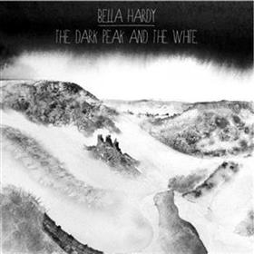 Bella Hardy - The Dark Peak & The White