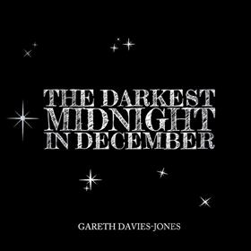 Gareth Davies-Jones - The Darkest Midnight in December