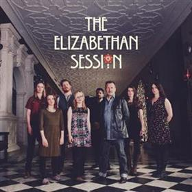 The Elizabethan Session - The Elizabethan Session