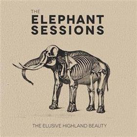 Elephant Sessions - The Elusive Highland Beauty