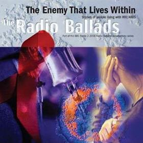 John Tams - The Enemy That Lives Within - The Radio Ballads 2006