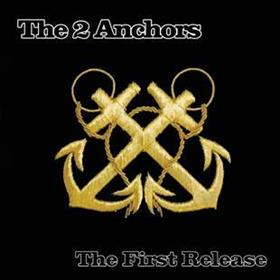 2 Anchors - The First Release
