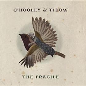 O'Hooley & Tidow - The Fragile
