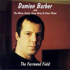 Damien Barber - The Furrowed Field