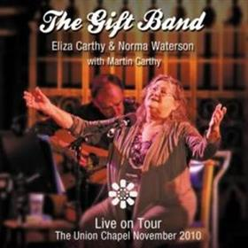 The Gift Band - Live On Tour - Eliza Carthy & Norma Waterson