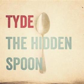 Tyde - The Hidden Spoon