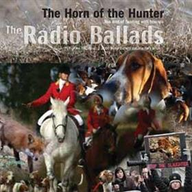 John Tams - The Horn Of The Hunter - The Radio Ballads 2006