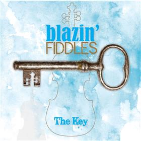 Blazin' Fiddles - The Key