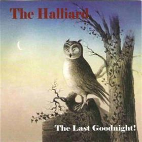 The Halliard - The Last Goodnight!