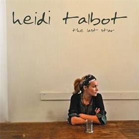 Heidi Talbot - The Last Star