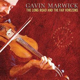 Gavin Marwick - The Long Road & The Far Horizons
