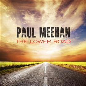 Paul Meehan - The Lower Road
