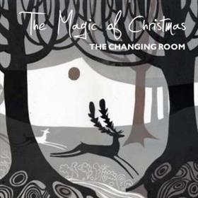 The Changing Room - The Magic of Christmas