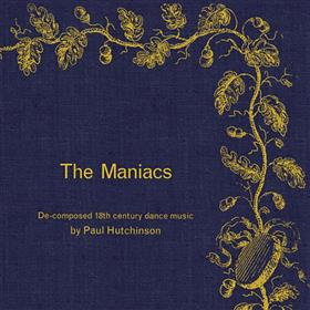 Paul Hutchinson - The Maniacs