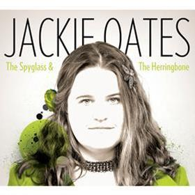 The Spyglass & The Herringbone - Jackie Oates