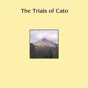 The Trials of Cato - The Trials of Cato