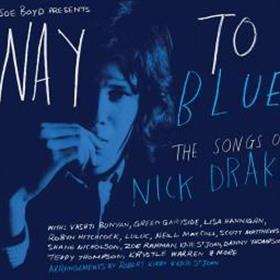 Various Artists - Way to Blue - The Songs of Nick Drake