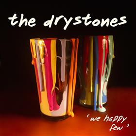 The Drystones - We Happy Few