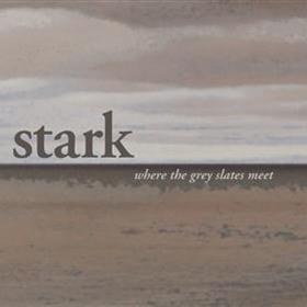 Stark - Where the Grey Slates Meet
