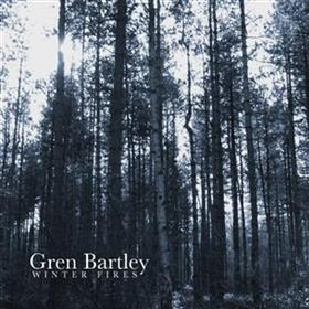Gren Bartley - Winter Fires