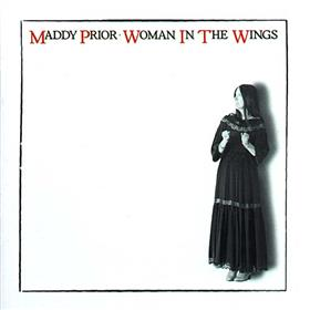 Maddy Prior - Woman in the Wings