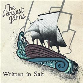The Longest Johns - Written in Salt