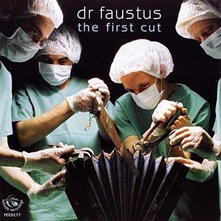 The First Cut - Dr Faustus