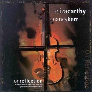 On Reflection - Eliza Carthy & Nancy Kerr