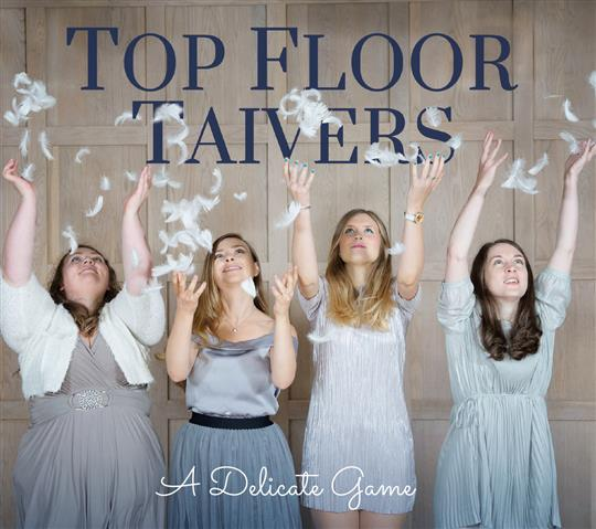 A Delicate Game - Top Floor Taivers