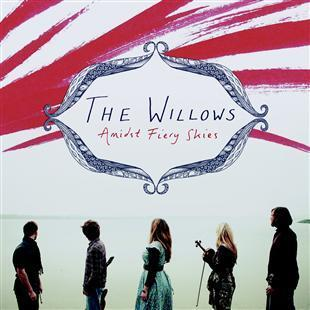 Amidst Fiery Skies - The Willows