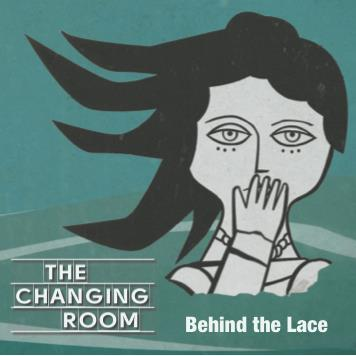 Behind the Lace - The Changing Room