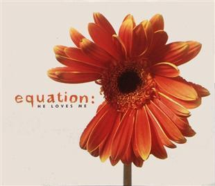 He Loves Me - Equation