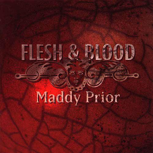 Flesh & Blood - Maddy Prior