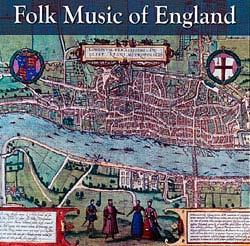 Folk Music Of England - Various Artists