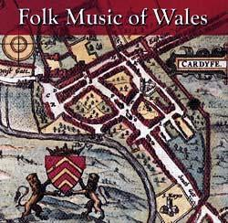 Folk Music Of Wales - Various Artists