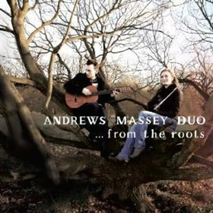 ...from the roots - Andrews Massey Duo