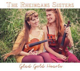 Glad Gold Hearts - The Rheingans Sisters