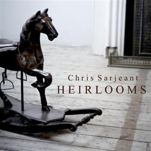 Heirlooms - Chris Sarjeant