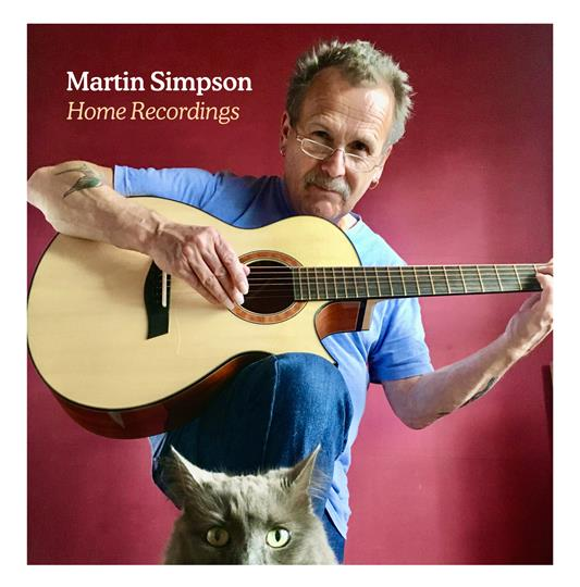 Home Recordings - Martin Simpson