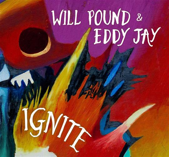 Ignite - Will Pound & Eddy Jay